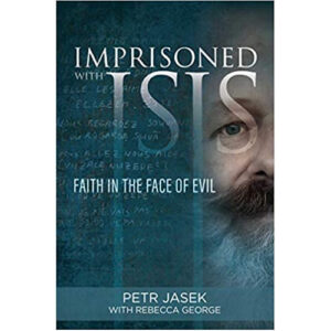 Imprisoned with ISIS by Petr Jasek