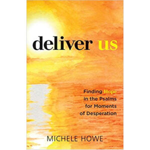 Deliver Us by Michele Howe