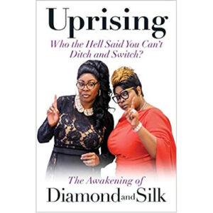 Uprising by Diamond and Silk