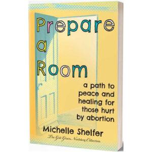 Prepare a Room by Michelle Shelfer