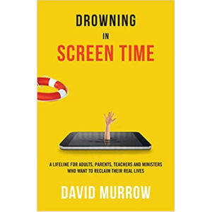 Drowning in Screen Time by David Murrow