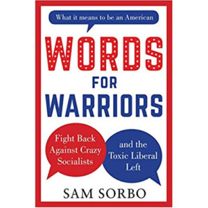 Words for Warriors by Sam Sorbo