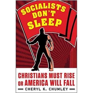 Socialists Don't Sleep by Cheryl Chumley