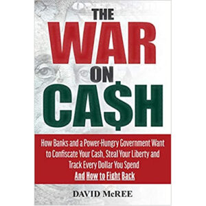 The War on Cash by David McRee