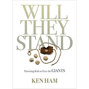 Will They Stand by Ken Ham