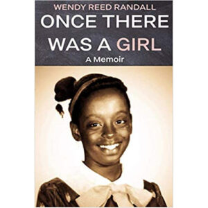 Once There Was a Girl by Wendy Randall