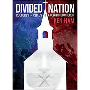 Divided Nation by Ken Ham