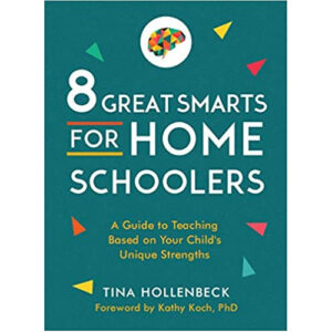 8 Great Smarts for Homeschoolers by Tina Hollenbeck