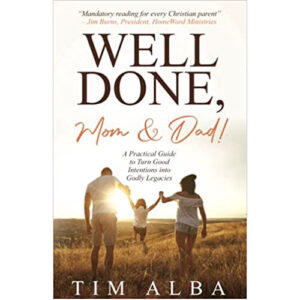 Well Done, Mom & Dad! by Tim Alba